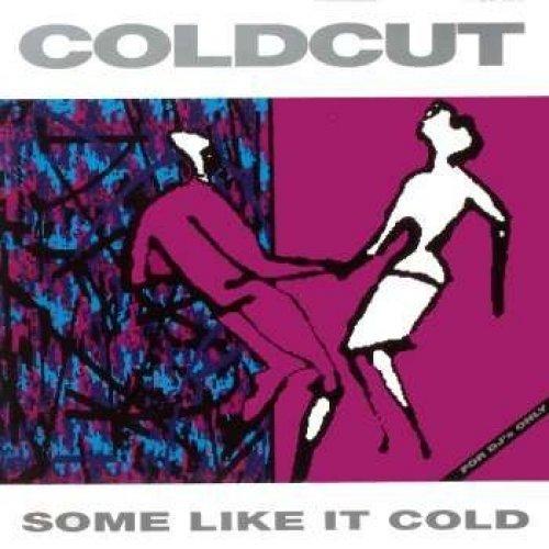 Bild 1: Coldcut, Some like it cold (1989/90)
