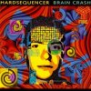 Hardsequencer, Brain crash (1994)