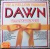 Dawn, Tie a yellow ribbon (1973)