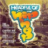 Headful of HipHop (1993), Boss, Cypress Hill, Comptons Most Wanted, Tim Dog, Onyx, Funkdoobiest..