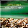 10,000 Maniacs, Love among the ruins (1997)