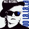 Mizz Mitchell, Oo la, la, la (4 versions)