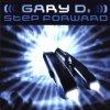 Gary D., Step forward (1999)