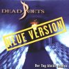 Dead Poets, Der Tag bleibt stehen-Neue Version (3 versions/enhanced, 1997)