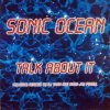Sonic Ocean, Talk about it (DJ Shah Remix, 2000)