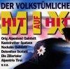 Der volkst�mliche Hit auf Hit Mix (1997, Koch, AUT), Zillertaler, Nockalm Quintett, Kastelruther Spatzen..