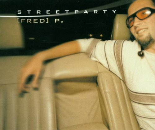 Bild 1: Fred P., Streetparty (7 versions)