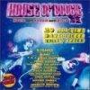 House of Boogie-House meets Boogie meets Disco, B-One, N-Trance/Ricardo da Force, Real Deal, Bubbleman, Sister Sledge..
