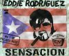 Stefan Raab (alias Eddie Rodriguez), Sensaçion (2001)