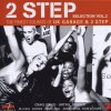 2 Step 2-The finest Sounds of UK Garage & 2 Step (2000), Dennis Taylor, Artful Dodger feat. Lifford, Craig David, Rosie Gaines, MAW feat. India, Azzido da Bass..