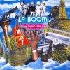 La Boom, 'cause I need some boom (we like La Boom 2; 2002)