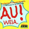 Au! Weia.-Mördergags aus der Kultsendung (Hit Radio FFH), Bodo Bach, Dragoslach Stepanowitz, Horst P.