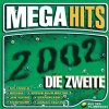 Mega Hits 2002-Die Zweite, Xavier Naidoo, B3, No Angels, Jan Wayne, Groove Coverage..