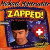 Michael Mittermeier, Zapped! (1998, #640852, Swiss Edition)