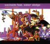 Wackside, Lost in music (7 versions, 2002, feat. Sister Sledge)