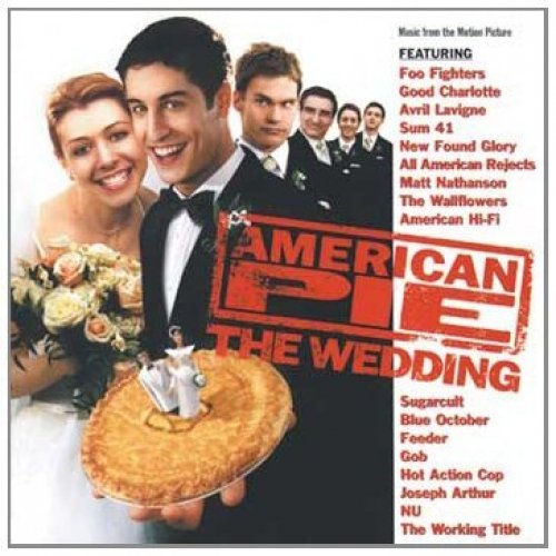 Bild 1: American Pie-The Wedding (2003), Foo Fighters, Good Charlotte, Sum 41, Feeder..