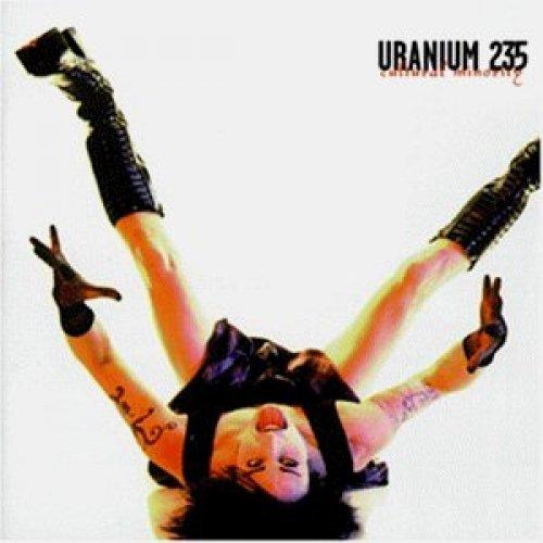 Фото 1: Uranium 235, Cultural minority (1998)