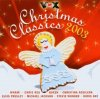 Christmas Classics 2003, Queen, Wham!, Christina Aguilera, Chris Rea, Stevie Wonder, Michael Jackson..