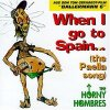 Ballermann 6 (1997, starring Tom Gerhardt), When I go to Spain.. (the Paella song; by The Horny Hombres)