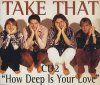 Take That, How deep is your love (1996, CD2)