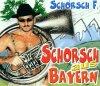 Schorsch F., Schorsch aus Bayern (4 versions)