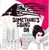 A, Something's going on (2002, UK)
