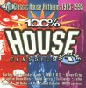 100% House Classics 1-40 classic House Anthems 1985-1995, Daryl Pandy feat. Farley 'Jackmaster' Funk, M/A/R/R/S, Mr Fingers, Lil Louis, Felix..