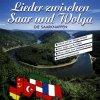 Die Saarknappen, Lieder zwischen Saar und Wolga (1992)