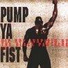 Pump ya Fist-Hip Hop inspired by the Black Partners (1995), Krs-One, Kam, Grand Puba, Rakim, Fugees, Ahmad.. (US)
