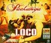 Pachanga, Loco (2005)