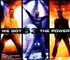 B3, We got the power (2003)