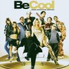 Be Cool (2005), Earth, Wind & Fire, Kool & The Gang, Black Eyed Peas, Christina Milian..