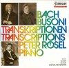 Bach, Busoni Transkriptionen (Capriccio, 1987) Peter Rösel