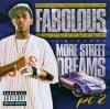 Fabolous, More street dreams pt.2-The mixtape (2003)
