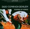 Duo Conradi-Gehlen, Sounds of Venice (2006)