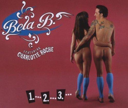 Bild 1: Bela B., 1-2-3.. (2006; 2 tracks, feat. Charlotte Roche)
