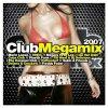 Club Megamix 2007 (MORE), Cascada, Turbo Lovers, Floorburner, Alex M. vs Marc van Damme, Lacuna..