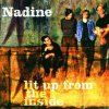 Nadine, Lift up from the inside (2000)