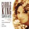 Carole King, Super hits (10 tracks, 1971-75/2000, US)