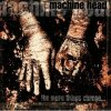 Machine Head, More things change.. (1997, digi, 13 tracks)