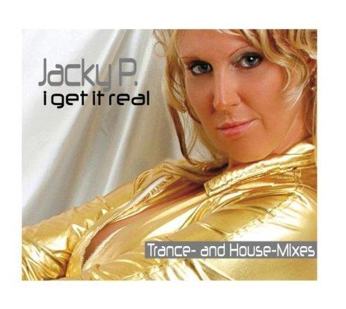 Bild 1: Jacky P, I get it real (Trance and House Mixes