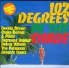 102 degrees in the shade, Jackie Edwards, John Holt, Dennis Brown, Paragons...
