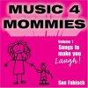 Sue Fabisch, Music 4 mommies Vol. 1