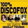 100% Discofox 2-Absolut Tanzbar!, Mark Medlock, Steirerbluat, Achim Petry, Nini de Angelo, Hansi Hinterseer..