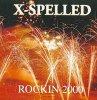 X-Spelled, Rockin 2000 (US, 7 tracks, 1999)