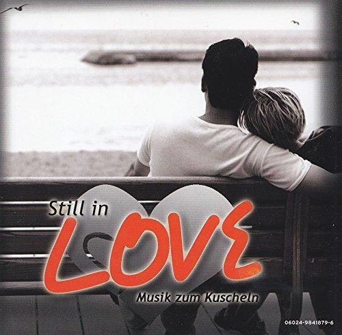 Bild 1: Still in Love-Musik zum Kuscheln (2006), Lionel Richie, Jeanette, Rosenstolz, Schiller & Mila Mar, Ich + Ich..