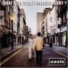 Oasis, (What's the story) morning glory? (1995, US)