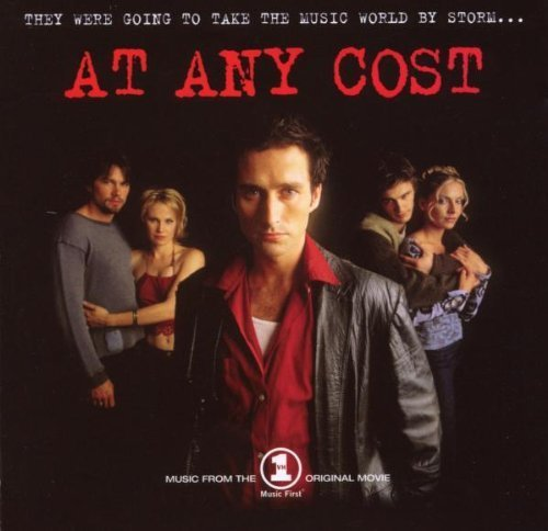 Bild 1: At any Cost (2000), Barenaked Ladies, Eagle-Eye Cherry, Kevin Martin..